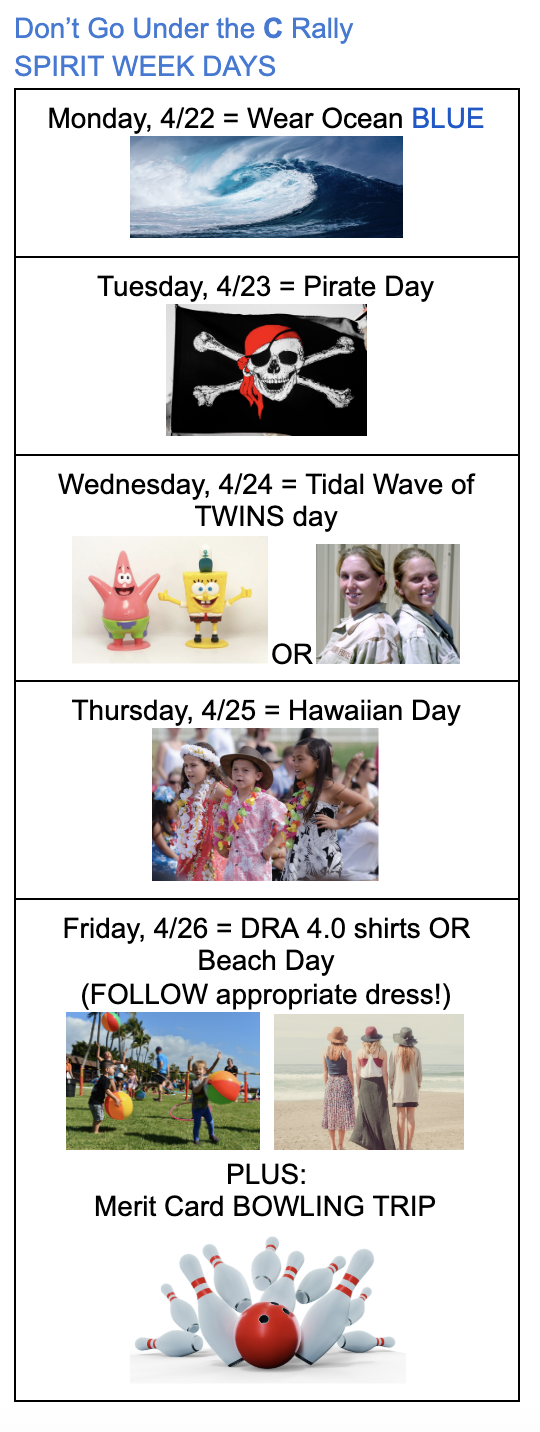 Spirit Week Activities for week of April 22, 2019.