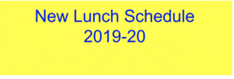 New lunch schedule