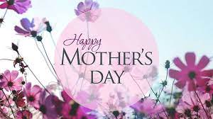 Mother's Day is May 9, 2021